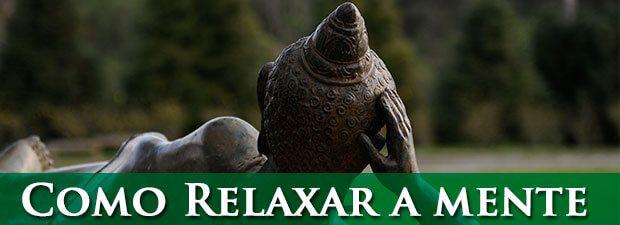 como relaxar a mente