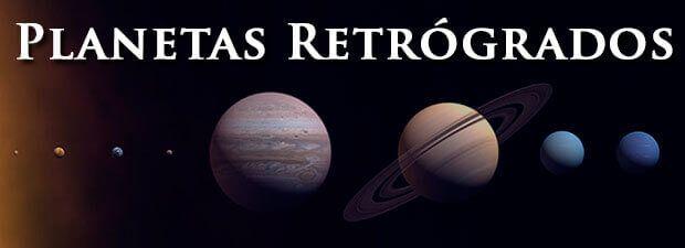 planetas retrógrados