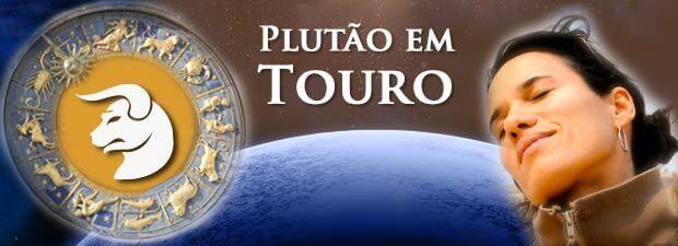 Plutão em Touro