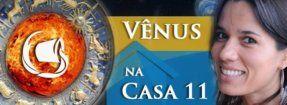 Vênus na Casa 11