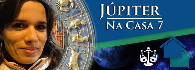 Júpiter na Casa 7