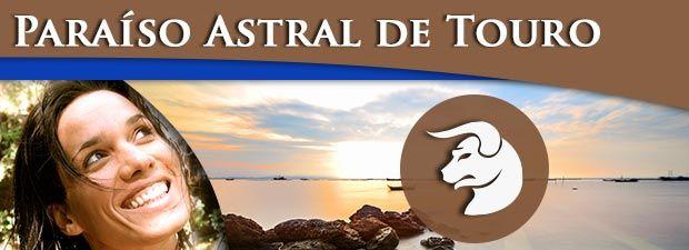 Paraíso Astral Touro